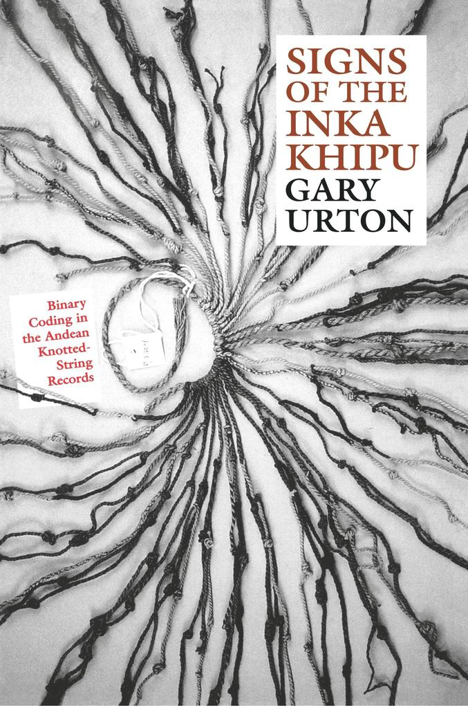 Signs of the Inka Khipu als Taschenbuch