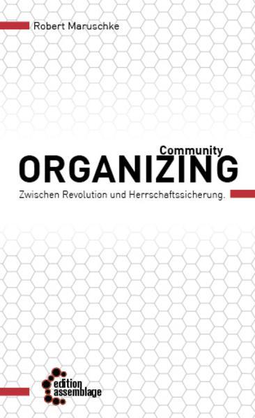 Community Organizing als Taschenbuch von Robert...