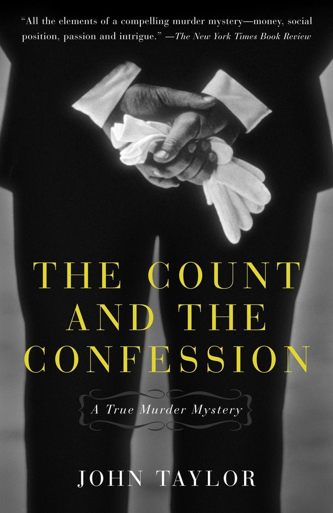 The Count and the Confession: A True Murder Mystery als Taschenbuch
