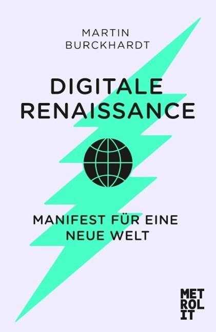 Digitale Renaissance als Buch von Martin Burckh...