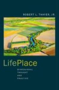 Lifeplace: Bioregional Thought and Practice als Taschenbuch