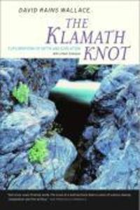 The Klamath Knot: Explorations of Myth and Evolution als Taschenbuch