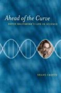Ahead of the Curve: David Baltimore's Life in Science als Taschenbuch