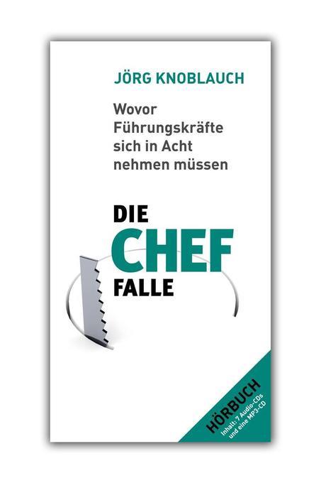 Die Chef-Falle als Hörbuch CD von Jörg Knoblauch