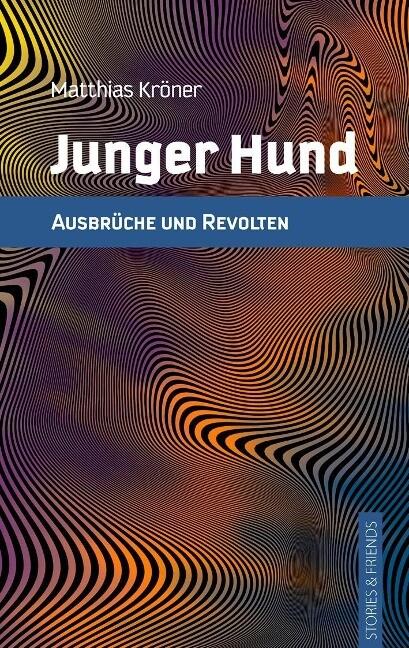 Junger Hund als Buch von Matthias Kröner