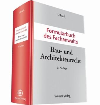 Formularbuch des Fachanwalts Bau-und Architekte...