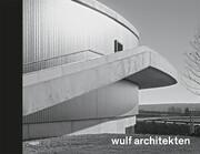 wulf architekten. Rhythmus und Melodie