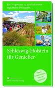 Schleswig-Holstein ... für Genießer