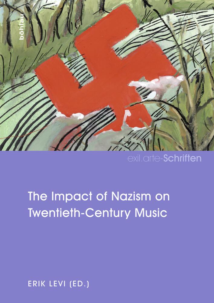 The Impact of Nazism on Twentieth-Century Music...