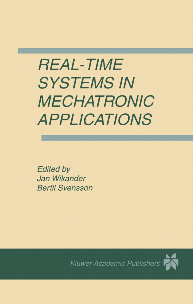 Real-Time Systems in Mechatronic Applications als Buch