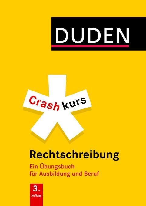 Crashkurs Rechtschreibung als Mängelexemplar