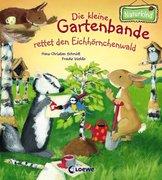 Die kleine Gartenbande rettet den Eichhörnchenwald