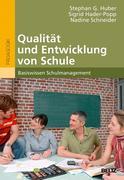 Qualität und Entwicklung von Schule