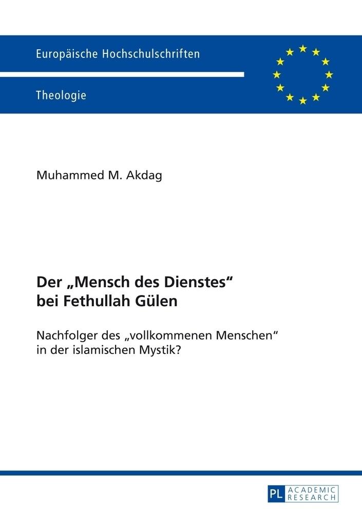 Der 'Mensch des Dienstes' bei Fethullah Gülen als Buch