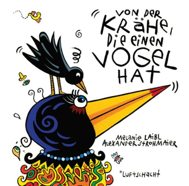 Von der Krähe, die einen Vogel hat als Buch von...