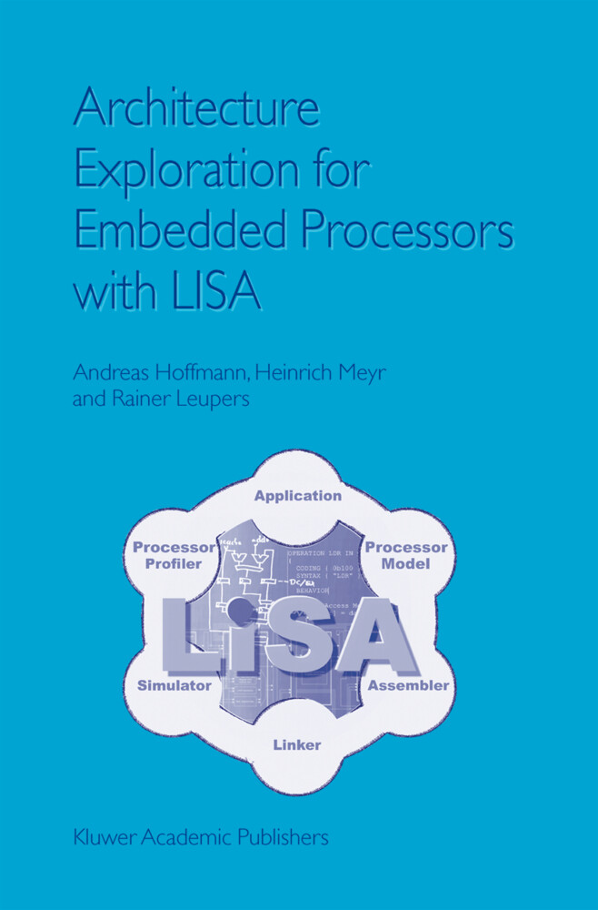 Architecture Exploration for Embedded Processors with LISA als Buch (gebunden)