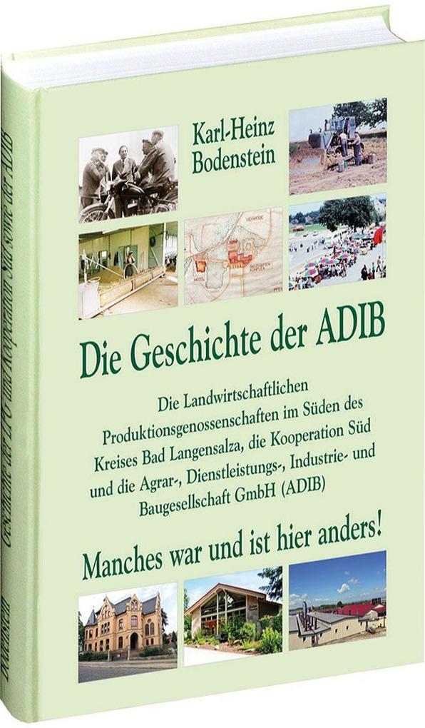 Die Geschichte der ADIB als Buch von Karl-Heinz...