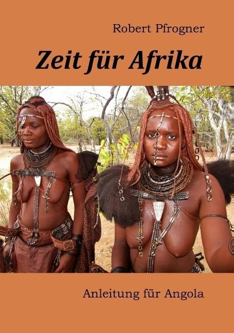 Zeit für Afrika als Buch von Robert Pfrogner