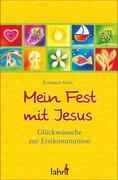 Mein Fest mit Jesus