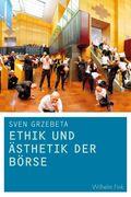 Ethik und Ästhetik der Börse