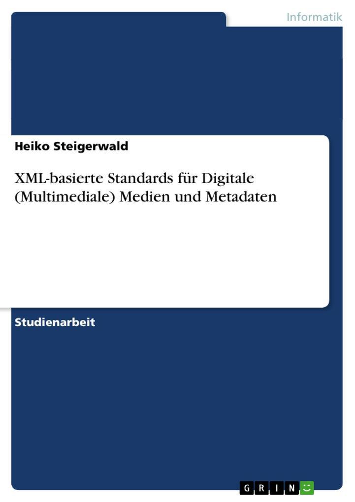 XML-basierte Standards für Digitale (Multimedia...