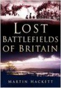 Lost Battlefields of Britain als eBook Download...
