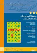 »Tommy Mütze« im Unterricht