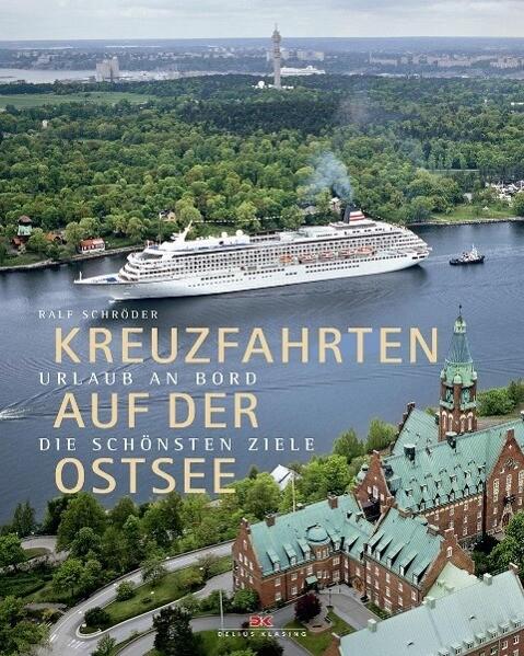 Kreuzfahrten auf der Ostsee als Buch von Ralf S...