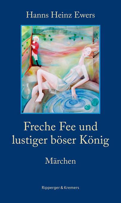 Freche Fee und lustiger böser König als Buch vo...