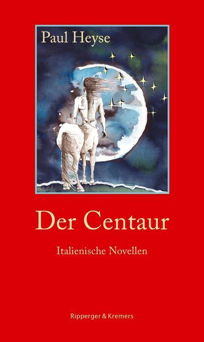 Der Centaur. Italienische Novellen als Buch von...