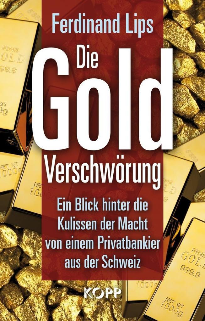 Die Gold-Verschwörung als Buch