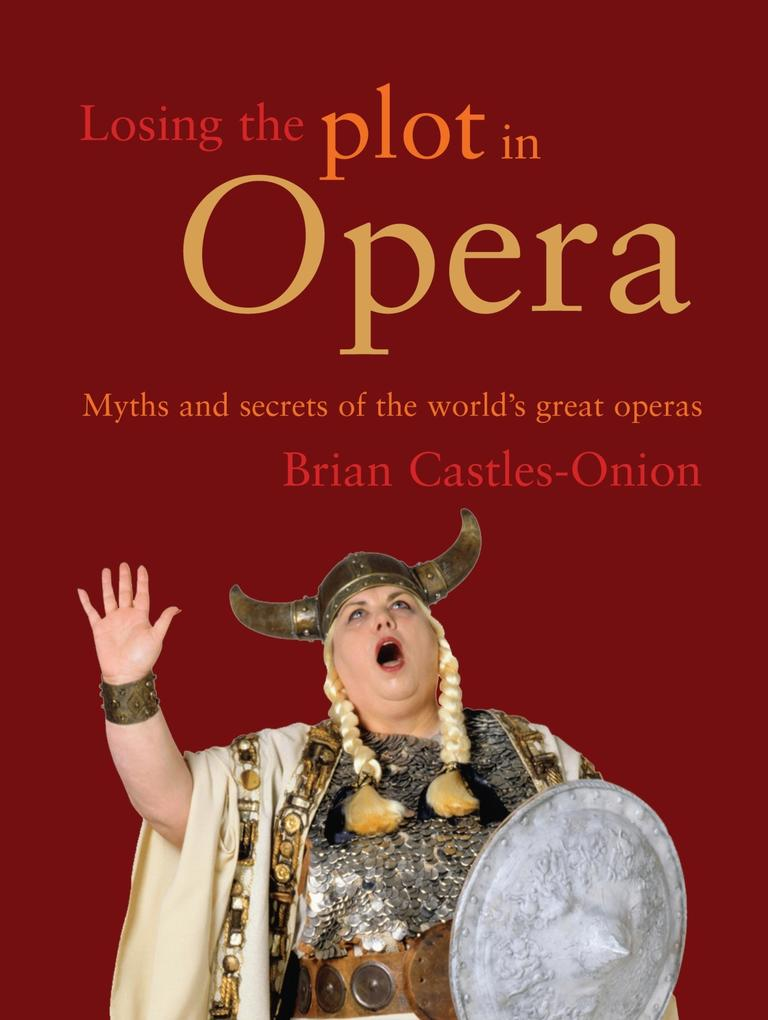Losing the Plot in Opera als eBook Download von...