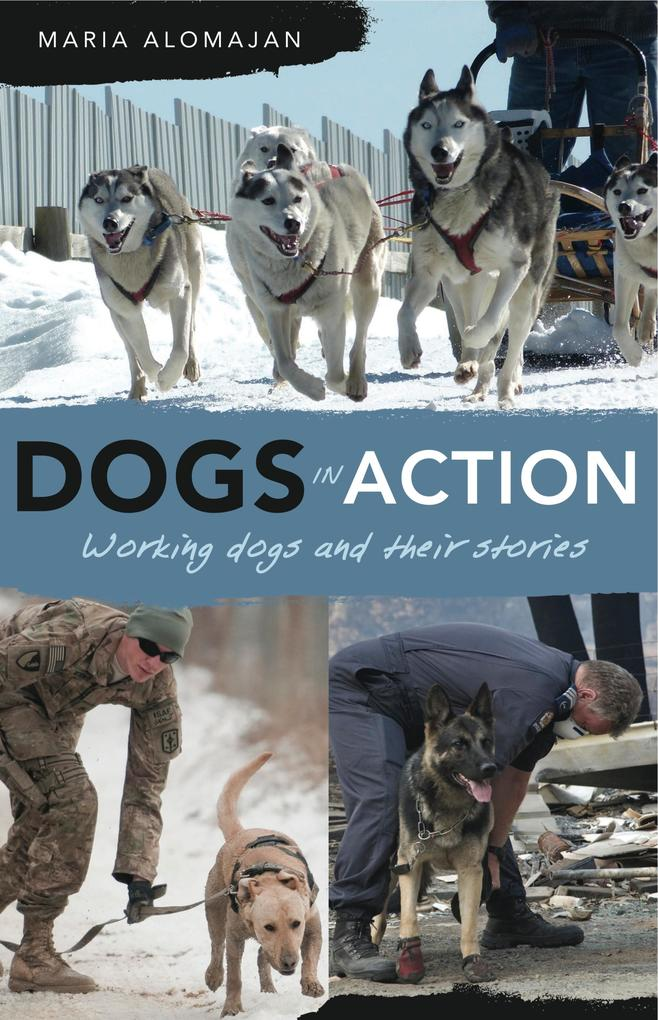Dogs in Action als eBook Download von Maria Alo...