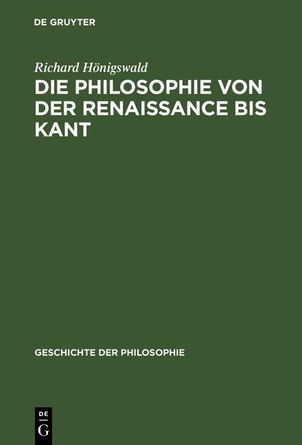 Die Philosophie von der Renaissance bis Kant al...