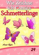 Zeichnen Bücher: Wie Zeichne ich Comics - Schmetterlinge