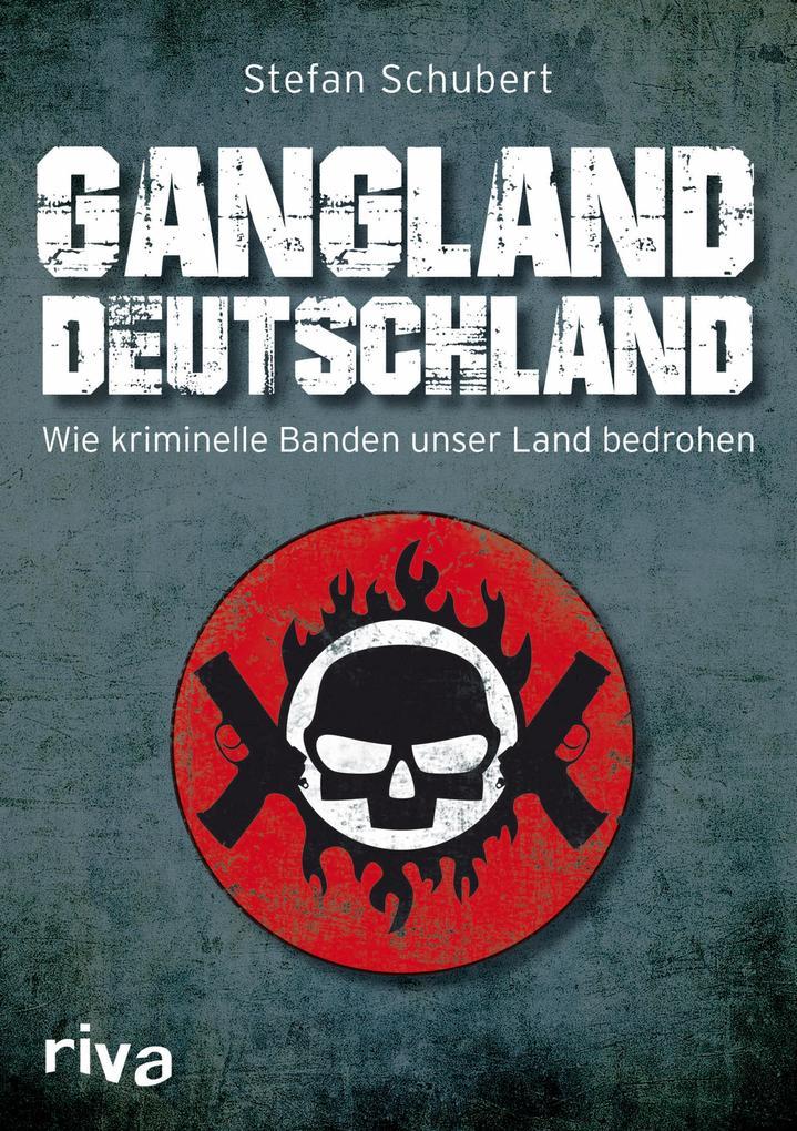 Gangland Deutschland als eBook