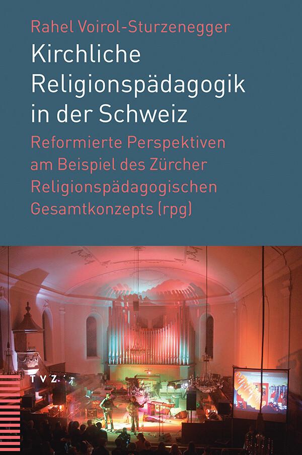 Kirchliche Religionspädagogik in der Schweiz al...
