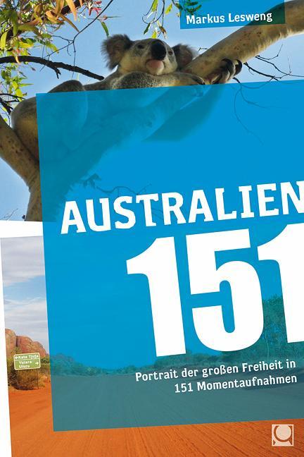 Australien 151 als Buch von Markus Lesweng