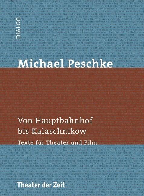 Michael Peschke - Von Hauptbahnhof bis Kalaschn...