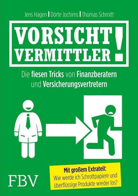 Vorsicht, Vermittler! als Buch von Jens Hagen, ...