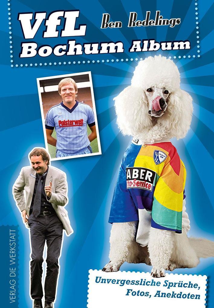 VfL Bochum Album als Buch von Ben Redelings