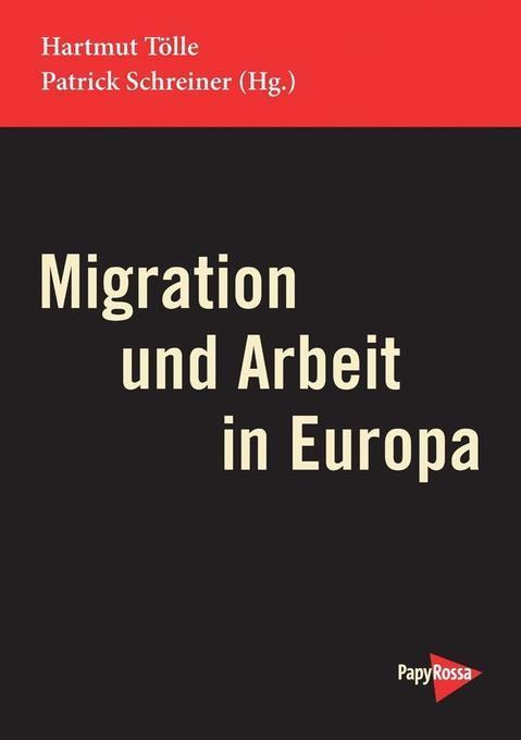 Migration und Arbeit in Europa als Buch von