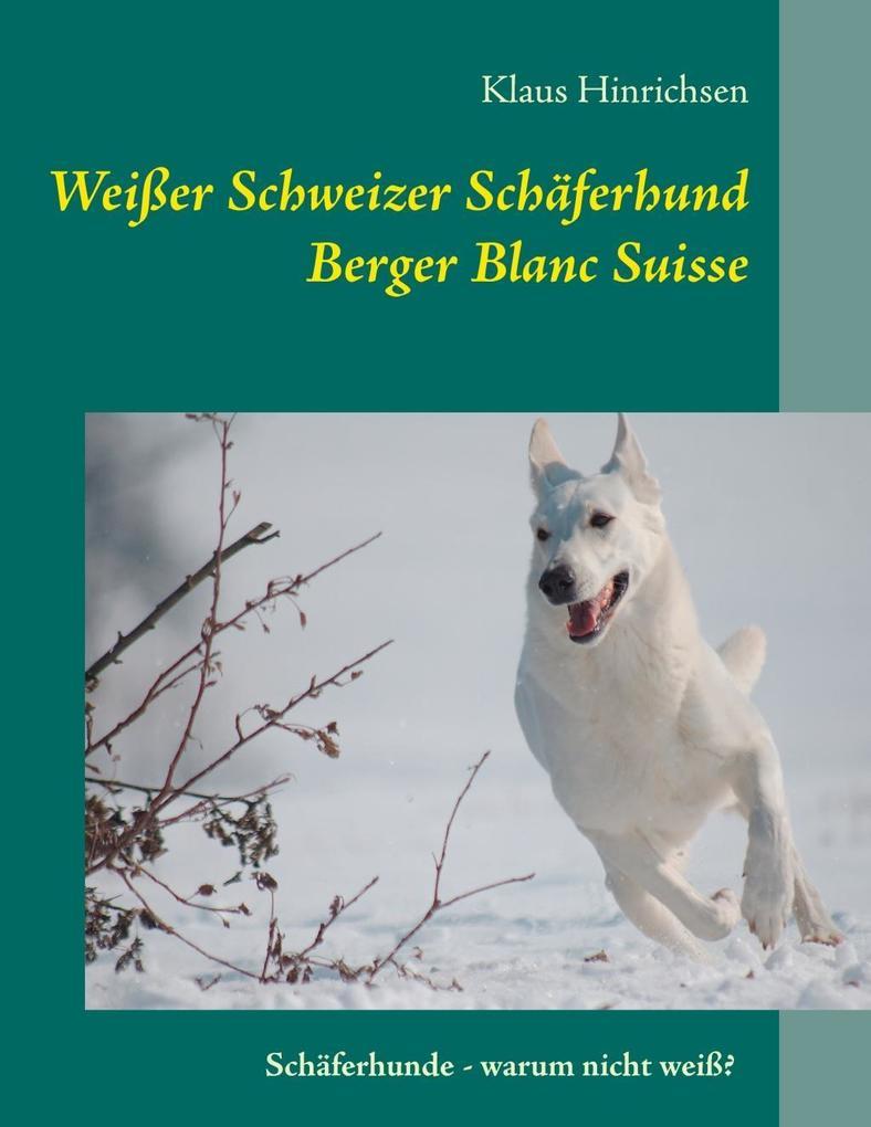 Weißer Schweizer Schäferhund als eBook Download...