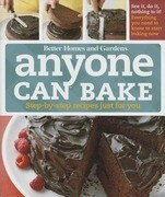 Anyone Can Bake: Step-By-Step Recipes Just for You