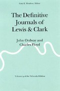The Definitive Journals of Lewis and Clark, Vol 9: John Ordway and Charles Floyd
