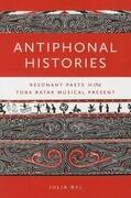 Antiphonal Histories: Resonant Pasts in the Toba Batak Musical Present