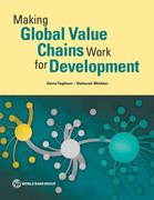 Making Global Value Chains Work for Development