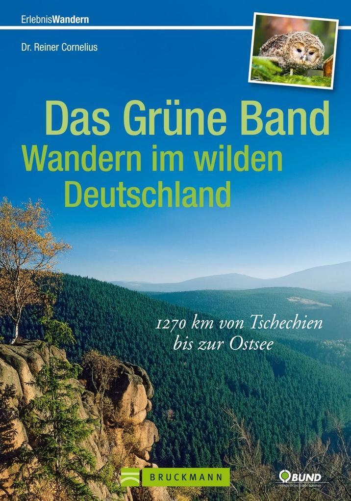 Das Grüne Band - Wandern im wilden Deutschland ...