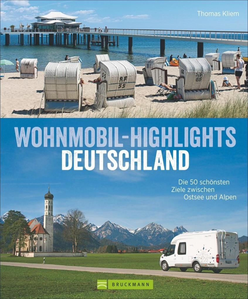Wohnmobil-Highlights in Deutschland als Buch vo...