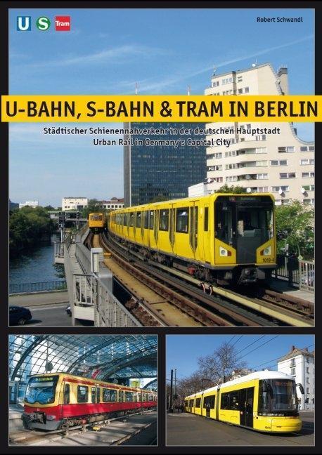U-Bahn, S-Bahn & Tram in Berlin als Buch von Ro...